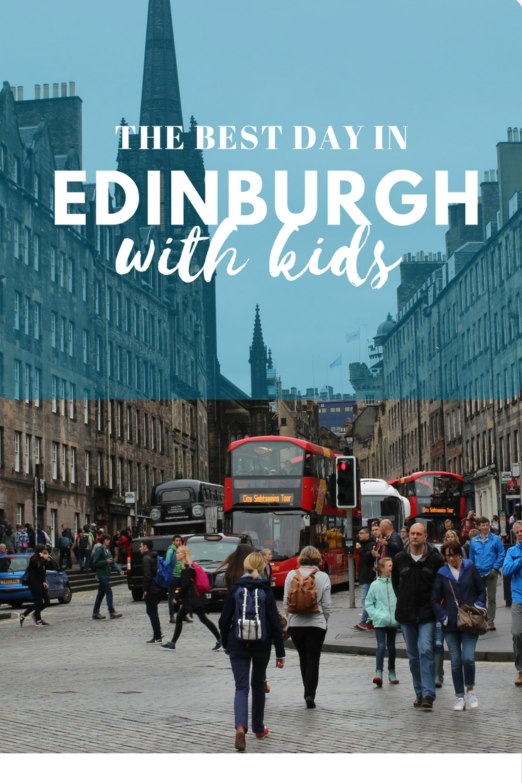 1-day in Edinburgh with Kids- Happinesstravelshere.com