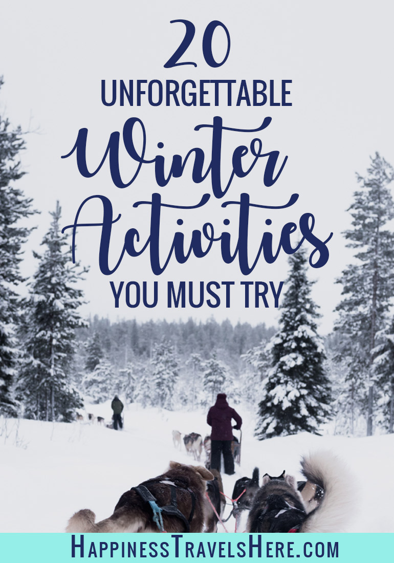 Looking for inspiration for the cold winter days. Check out these 20 winter activities that will inspire you to get outdoors or plan some travels to a far off and frosty land. #winter #familytravel