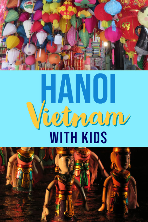 Hanoi, Vietnam is a vibrant Asian city. A city that conjures up images of red lanterns, golden sunsets and winding alleyways filled with aromas. Hanoi is a city that steals thousands of grown-up hearts. Families with children can enjoy a visit to Hanoi by following these fantastic travel tips for visiting Hanoi with kids. Asia destinations, family travel.