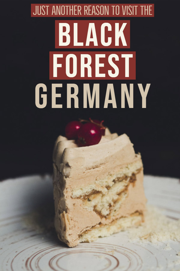 The Black Forest in Germany is a fantastic place for a family vacation or weekend getaway, outdoors, food and culture, stunning scenery, hiking and cosy indoor attractions make the Black Forest a year round destination #Travel #Foodietravel #Weekend #Europe #Germany