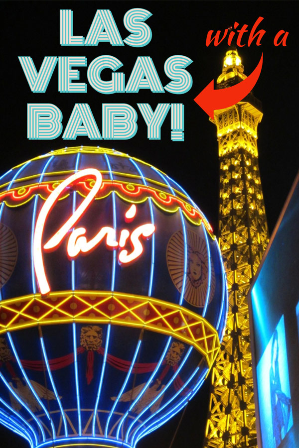 It's Vegas Baby!  But that doesn't mean we think of wanting to go to Las Vegas WITH a baby.  However, that may be your reality if you are a new parent and want a fun weekend getaway without leaving your baby at home.   Read this post to find out tip and suggestions for your trip to Las Vegas with your baby. #USA #LasVegas #Travel #Baby