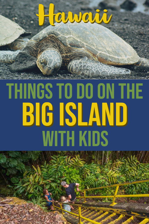 Things to do on the Big Island, Hawaii, with kids