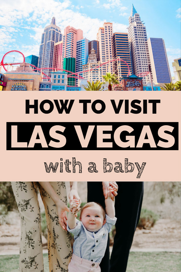 It's Vegas Baby!  But that doesn't mean we think of wanting to go to Las Vegas WITH a baby.  However, that may be your reality if you are a new parent and want a fun weekend getaway without leaving your baby at home.   Read this post to find out tip and suggestions for your trip to Las Vegas with your baby. #USA #LasVegas #Travel #Baby ""