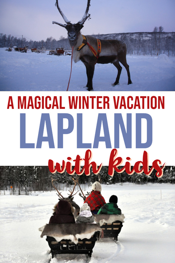 Plan a magical vacation to Lapland Finland with these tips