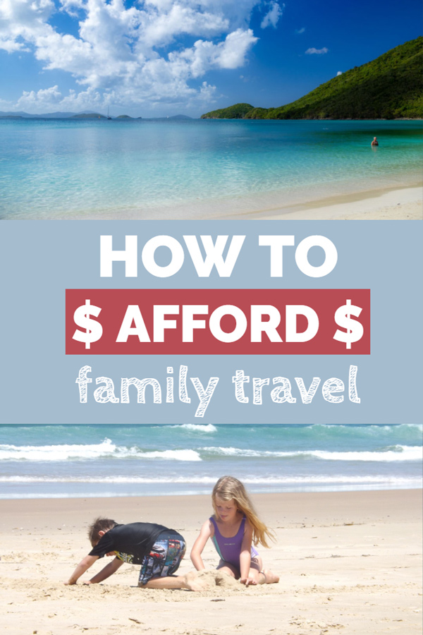 How to afford to travel with the whole family. Tips for those traveling with kids to save money and stretch the travel budget further.
