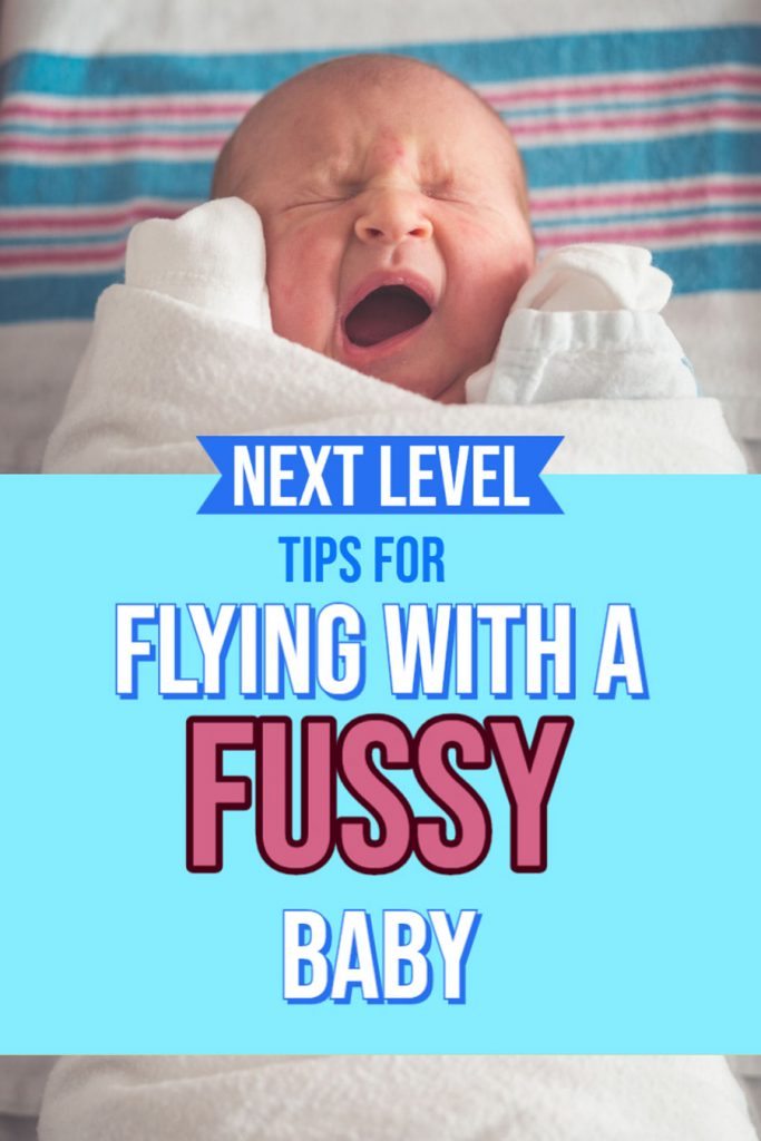 Looking for tips on flying with a fussy more difficult to settle baby. This post has some extra tips exclusively for those in your situation. Whether it is your first time flying with a baby or you've had a bad experience in the past these tips for flying with a fussy baby will help make the flight smoother.